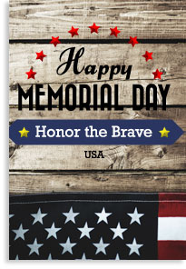 Happy Memorial Day - Honor the Brave